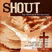 Shout! - Top 100 Praise & Worship Songs Volume 4 by Ingrid DuMosch