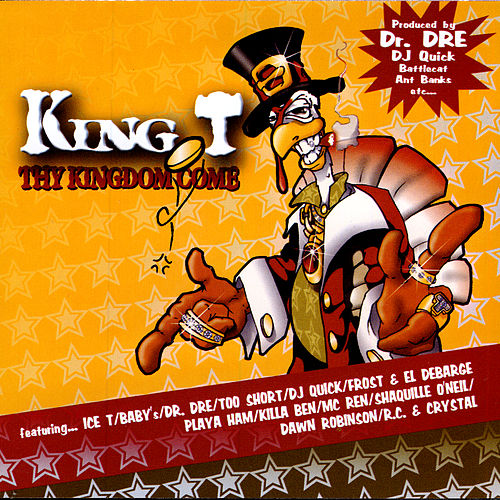 Thy Kingdom Come by King Tee