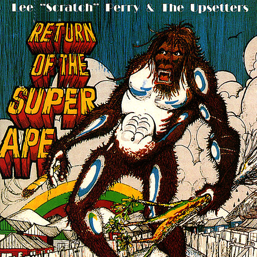 Return Of The Super Ape - Deluxe 2008 Edition by Various Artists