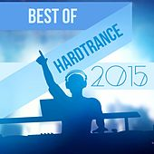 Best of Hardtrance 2015 by Various Artists