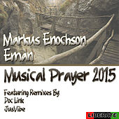 Musical Prayer 2015 by Ron Trent