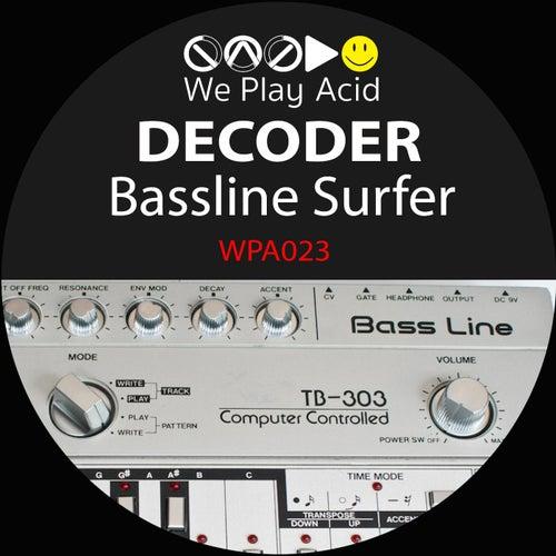 Bassline Surfer by Decoder