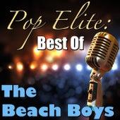 Pop Elite: Best Of The Beach Boys by The Beach Boys