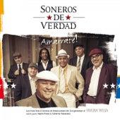 Amarrate! by Soneros De Verdad
