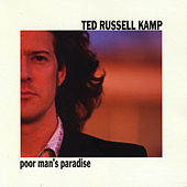 Poor Man's Pardise by Ted Russell Kamp