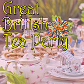 Great British Tea Party, Vol.2 by Various Artists