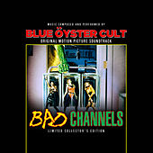 Bad Channels von Blue Oyster Cult