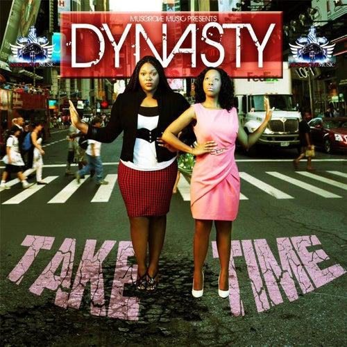Take Time by DYNASTY