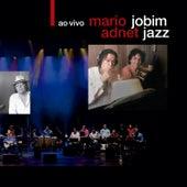 Jobim Jazz Ao Vivo by Mario Adnet