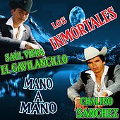 Los Inmortales Mano a Mano by Various Artists