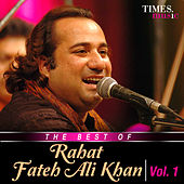 The Best of Rahat Fateh Ali Khan, Vol. 1 by Rahat Fateh Ali Khan