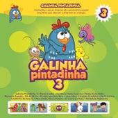 Galinha Pintadinha, Vol. 3 by Galinha Pintadinha