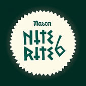 Nite Rite Six by Mason