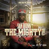 The Mighty Vol. 3 - It's My Turn Again by San Quinn