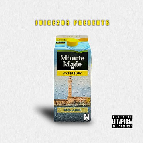 Minute Made EP by Juice