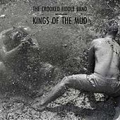 Kings of the Mud by The Crooked Fiddle Band
