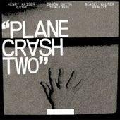 Plane Crash 2 by Weasel Walter