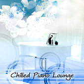 Chilled Classical Piano Lounge – Essential Piano Pieces, Ultimate Peaceful Piano Lounge, Easy Listening, Calming Piano Music by Various Artists