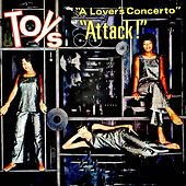 A Lover's Concerto (Attack!) by The Toys