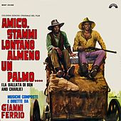 Amico stammi lontano almeno un palmo (Original Motion Picture Soundtrack) by Gianni Ferrio