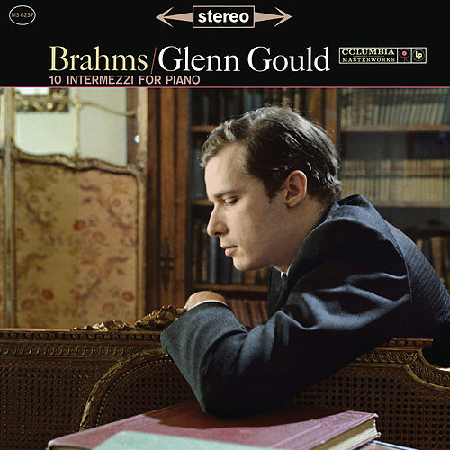 Brahms: 10 Intermezzi for Piano - Gould Remastered by Glenn Gould