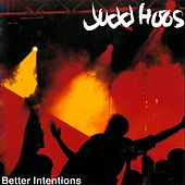 Better Intentions by Judd Hoos