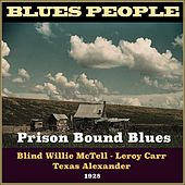 Prison Bound Blues (Blues People 1928) by Various Artists