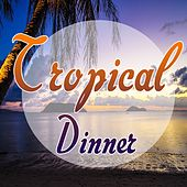 Tropical Dinner by Salsaloco De Cuba