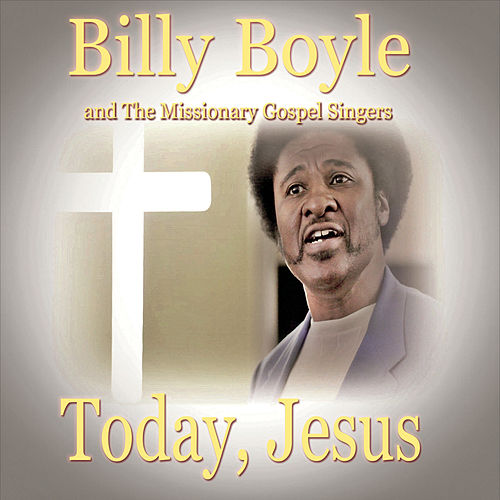 Today, Jesus by Billy Boyle