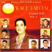Wach Raïkoum by Various Artists
