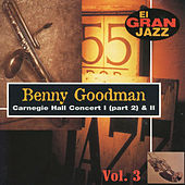Carnegie Hall Concert, El Gran Jazz Vol. 3 by Benny Goodman