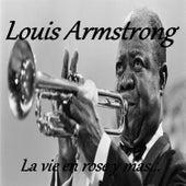 Louis Armstrong - La Vie en Rose y Mas... by Louis Armstrong