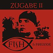 Zugabe II by Eric Fish