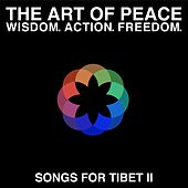 The Art of Peace - Songs for Tibet II by Various Artists