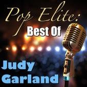 Pop Elite: Best Of Judy Garland by Judy Garland