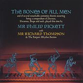 The Bones Of All Men by Phil Pickett