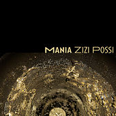 Mania (Single) by Zizi Possi