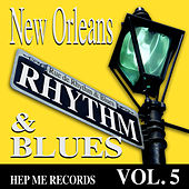 New Orleans Rhythm & Blues - Hep Me Records Vol. 5 by Various Artists
