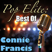 Pop Elite: Best Of Connie Francis by Connie Francis