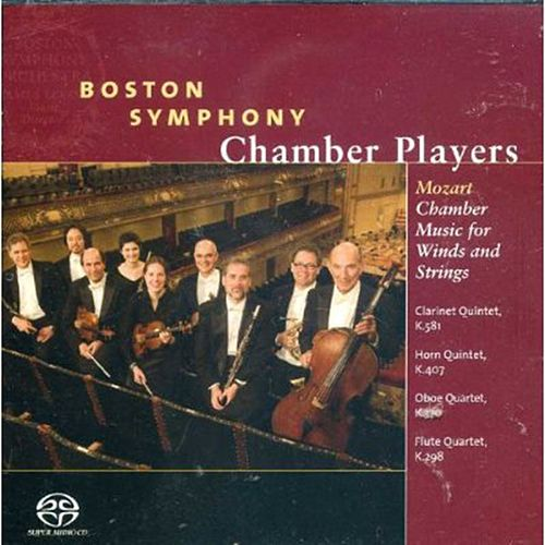 Mozart Chamber Music for Winds and Strings by Boston Symphony Chamber Players