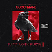 The State vs Radric Davis 2: The Caged Bird Sings by Gucci Mane