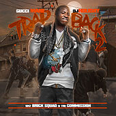Trap Back 2 by Gucci Mane