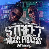 Street Nigga Progress by Young Dolph