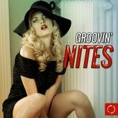 Groovin' Nites by Various Artists