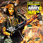 Bricksquad Is the Army Better yet the Navy by Gucci Mane