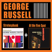 Stratusphunk + at the Five Spot by George Russell
