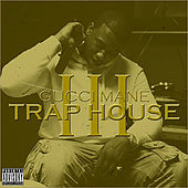 Trap House 3 Deluxe by Gucci Mane