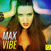 Max Vibe by Various Artists