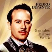 Grandes Éxitos, Vol. 2 by Pedro Infante