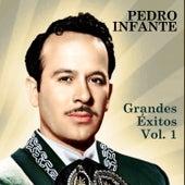 Grandes Éxitos, Vol. 1 by Pedro Infante